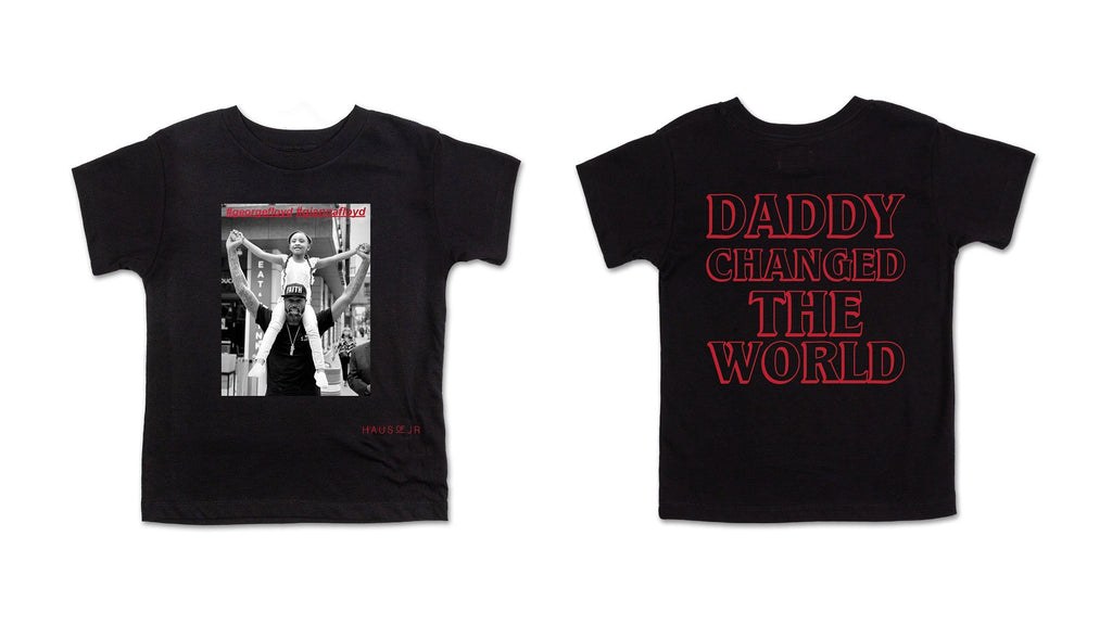 Daddy Changed The World Tee (Black) Tops Haus of JR