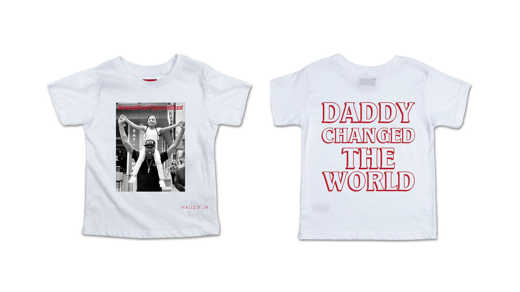 Daddy Changed The World Tee (White) Tops Haus of JR