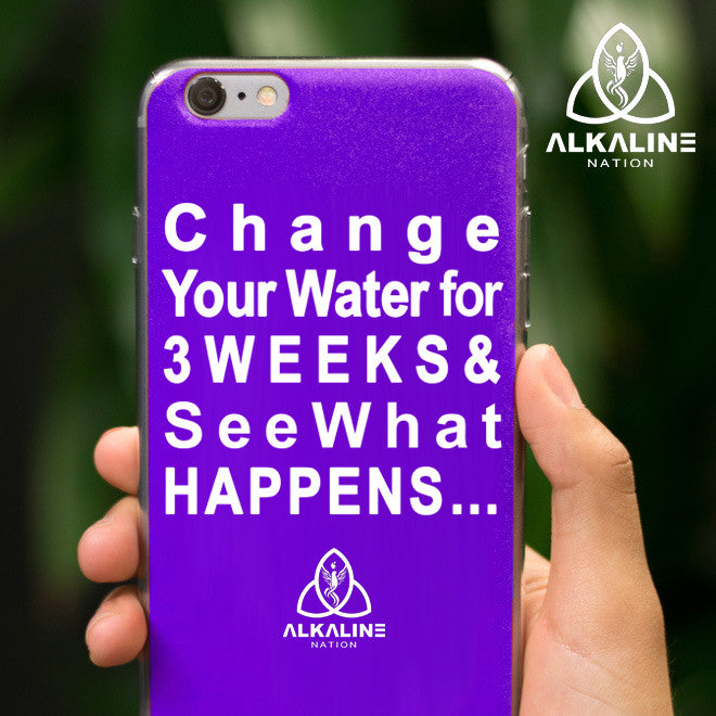 Change Your Water - Phone Case