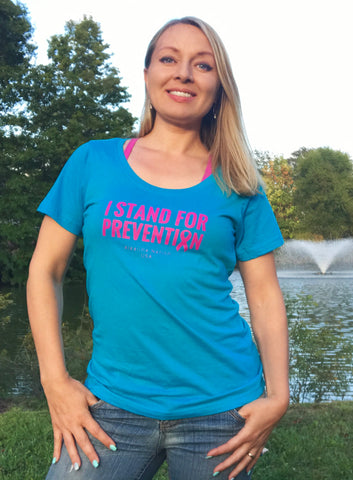 """I Stand For Prevention"" Ladies T-Shirt"