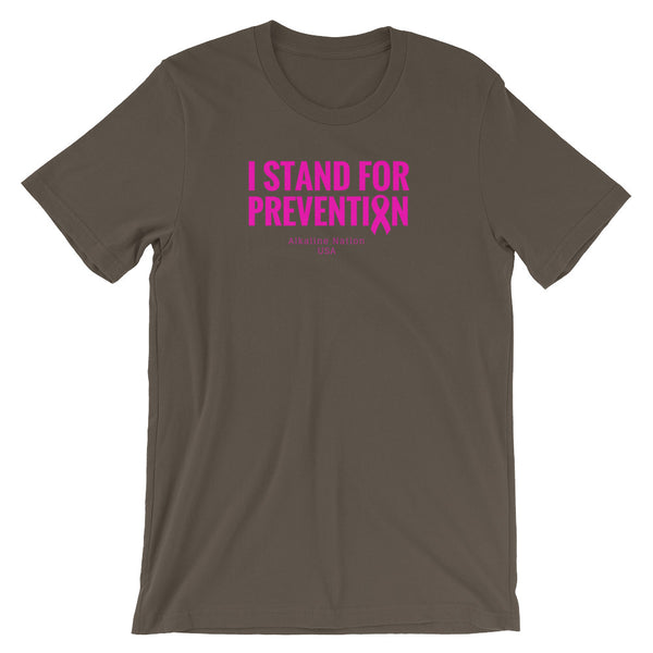 I Stand For Prevention - Unisex T-Shirt