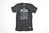 'My Pizza, My Life' Shirt