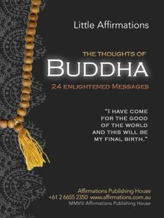 Little Affirmations | The Thoughts of BUDDHA