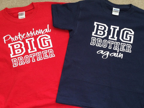 fffefc4d0 ... Custom Shirt for Professional Big Brother, Cool T-shirts available for  Big, Bigger