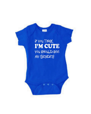 b706f0039 Funny Baby Gifts, Shirt Sayings, If You Think I'm Cute See My