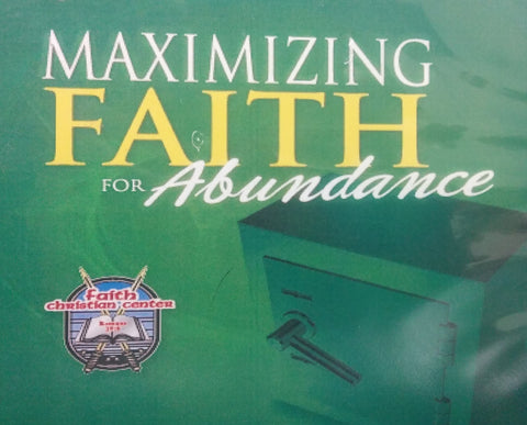 Maximizing Faith for Abundance CD Series