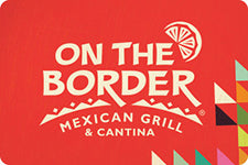 On The Border $30 Gift Card