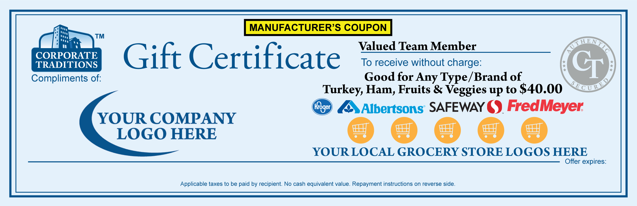 Turkey, Ham, Fruits and Veggies Gift Certificate: $45.00 Certificate 1000-4999 Qty