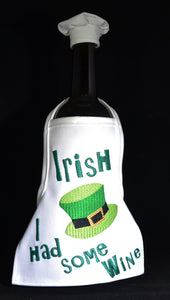Wine Bottle Apron - Irish I Had  ....
