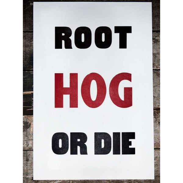 Root Hog Hand Pressed Print by The Old Try