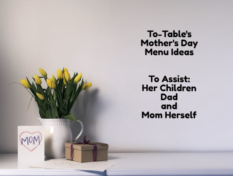 Mother's Day Menu Ideas