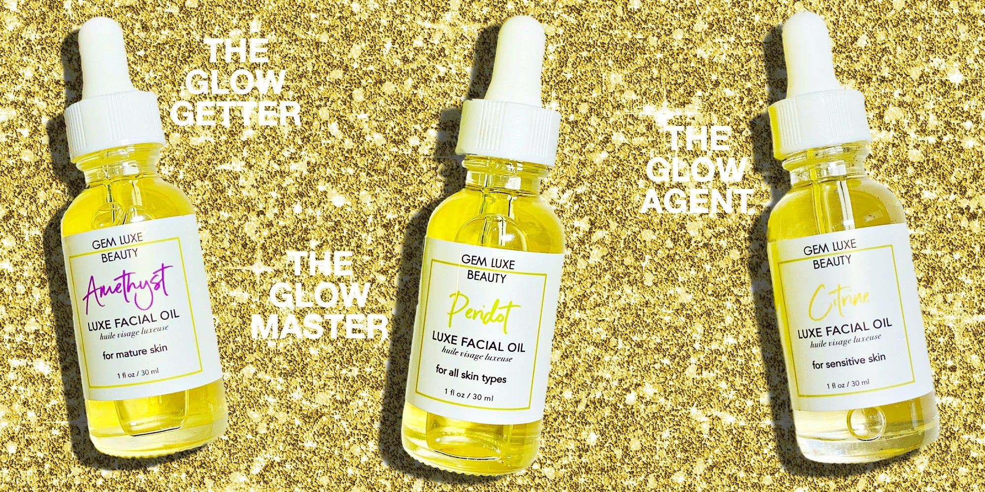 Luxe Facial Oils  - Gem Luxe Beauty