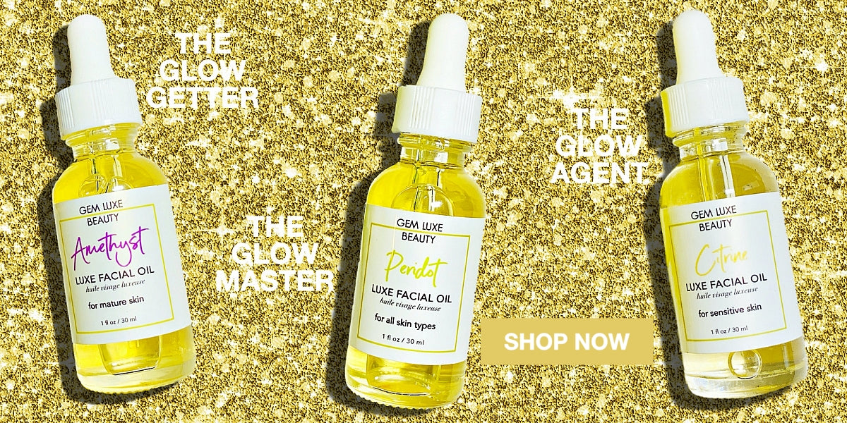 Glow Squad - Luxe Facial Oils - Gem Luxe Beauty