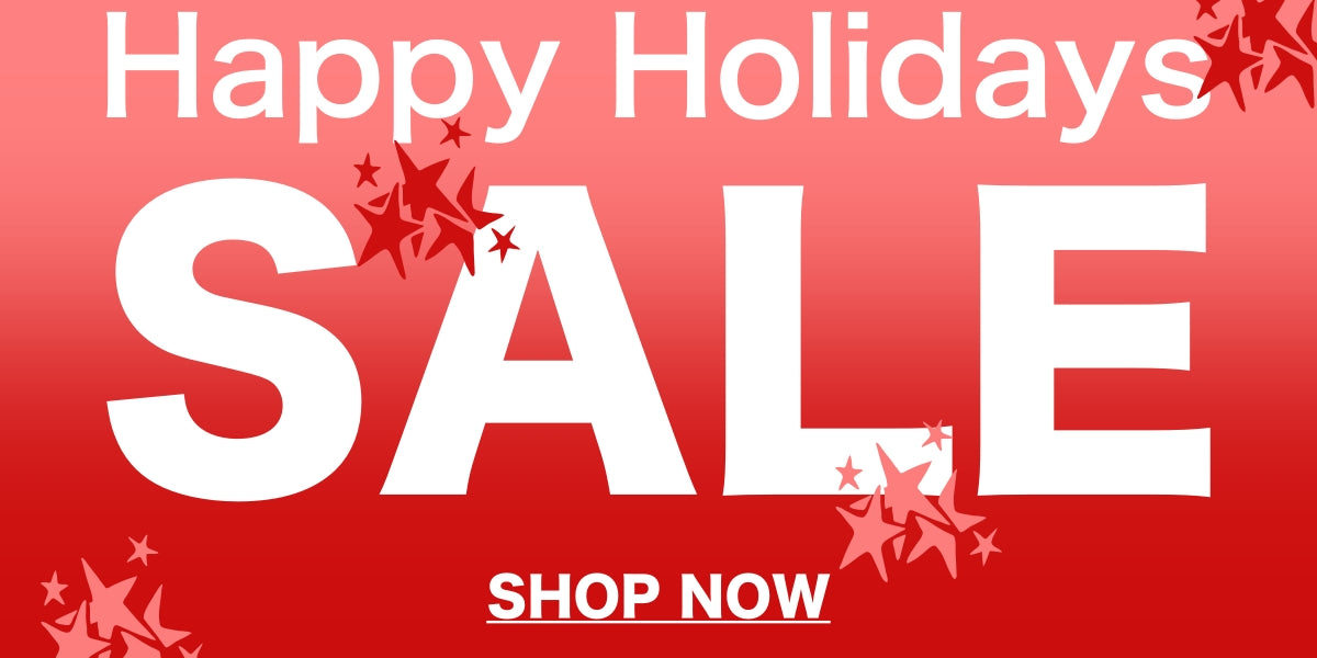 Happy Holidays SALE - SHOP NOW
