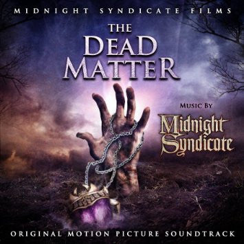 Midnight Syndicate - The Dead Matter