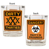 Caution Party Shot Glass Dirty Thirties