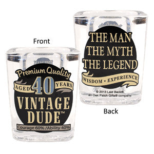 Vintage Dude Milestone Shot Glass 40