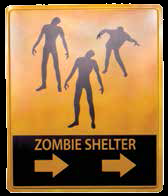 Zombies Shelter Sign