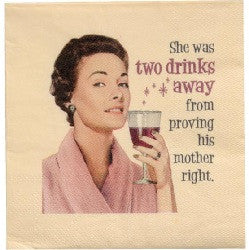Two Drinks Away Napkins