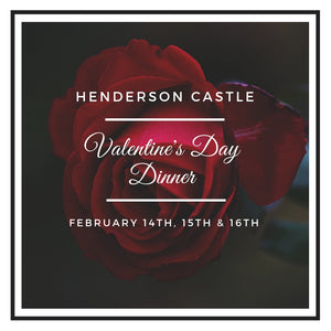 Valentine's Day Dinner 2019: February 14th, 15th, & 16th