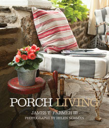 Porch Living - James T. Farmer III