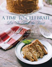 A Time to Celebrate - James T. Farmer III