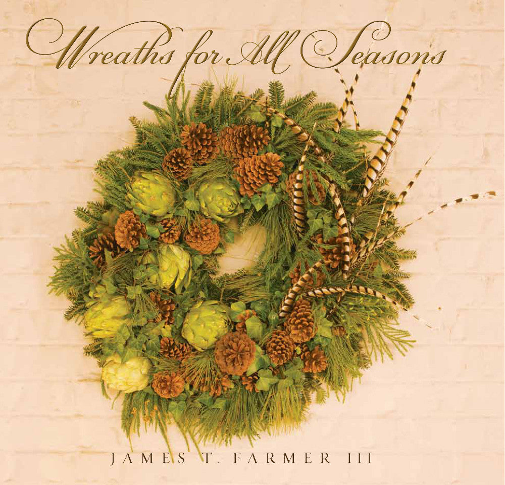 Gibbs Smith Publisher - Wreaths for All Seasons