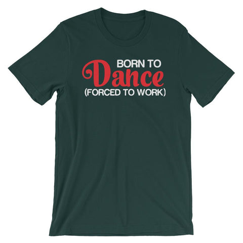 Born To Dance - Men's T-Shirt (Forest)