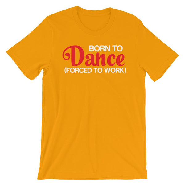 Born To Dance - Men's T-Shirt (Gold)