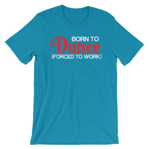 Born To Dance - Women's T-Shirt (Aqua)