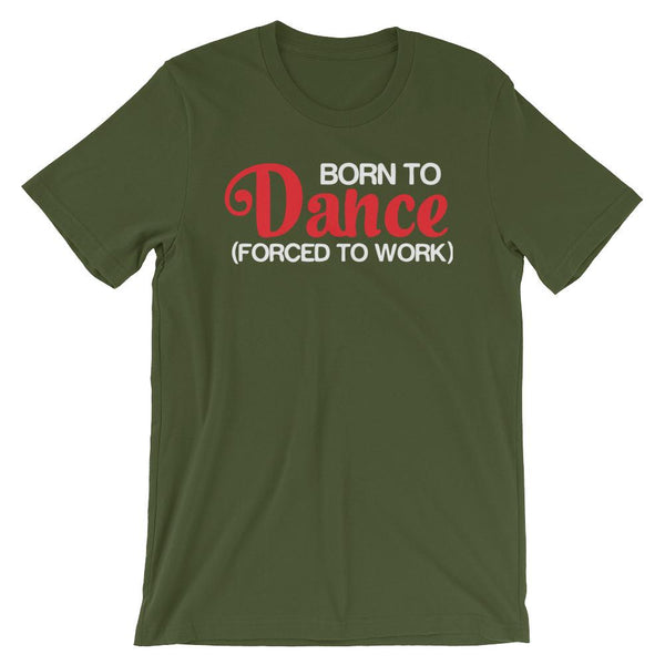 Born To Dance - Women's T-Shirt (Olive)