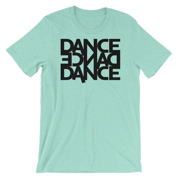 Dance Dance Dance - Men's T-Shirt (Heather Mint)