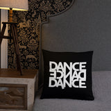 Dance Dance Dance Pillow