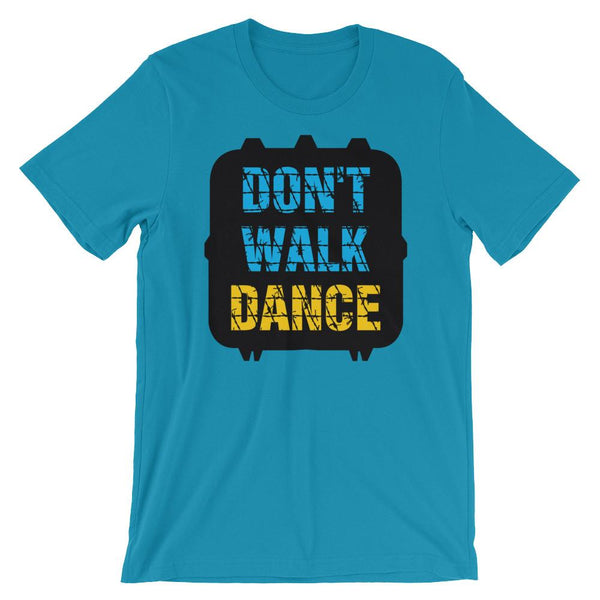 Don't Walk, Dance - Women's T-Shirt (Aqua)