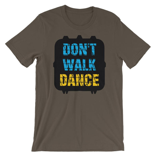 Don't Walk, Dance - Women's T-Shirt (Army)