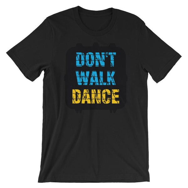 Don't Walk, Dance - Women's T-Shirt (Black)