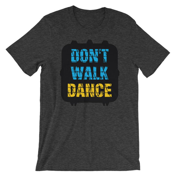 Don't Walk, Dance - Women's T-Shirt (Dark Grey Heather)