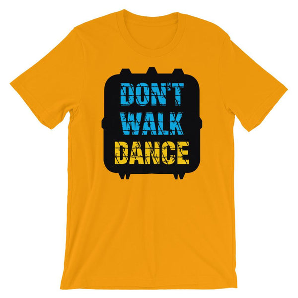 Don't Walk, Dance - Women's T-Shirt (Gold)