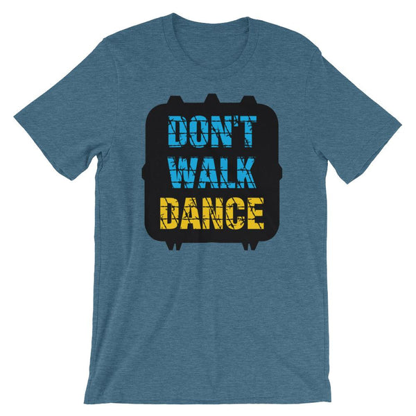 Don't Walk, Dance - Women's T-Shirt (Heather Deep Teal)