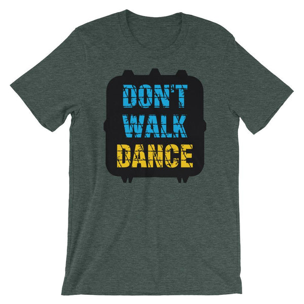 Don't Walk, Dance - Women's T-Shirt (Heather Forest)