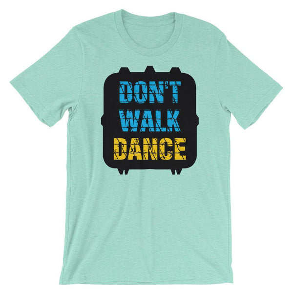 Don't Walk, Dance - Women's T-Shirt (Heather Mint)