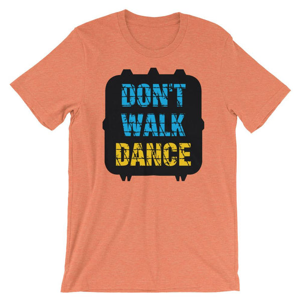 Don't Walk, Dance - Women's T-Shirt (Heather Orange)