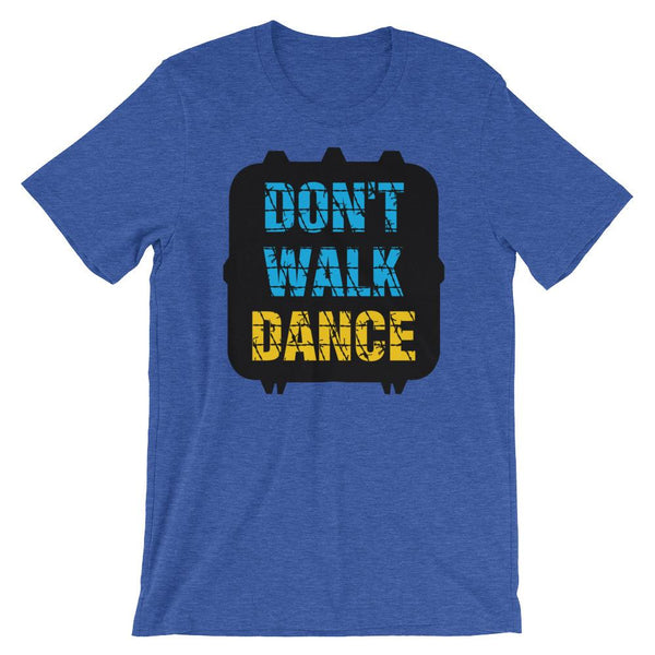 Don't Walk, Dance - Women's T-Shirt (Heather True Royal)
