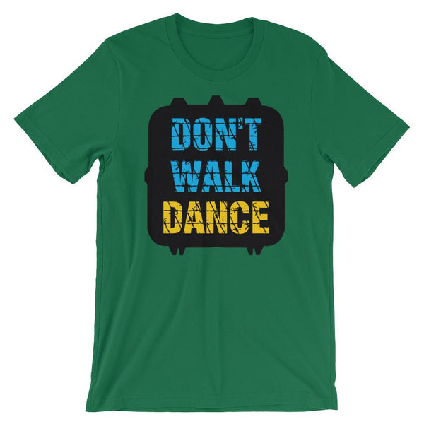 Don't Walk, Dance - Women's T-Shirt (Kelly)