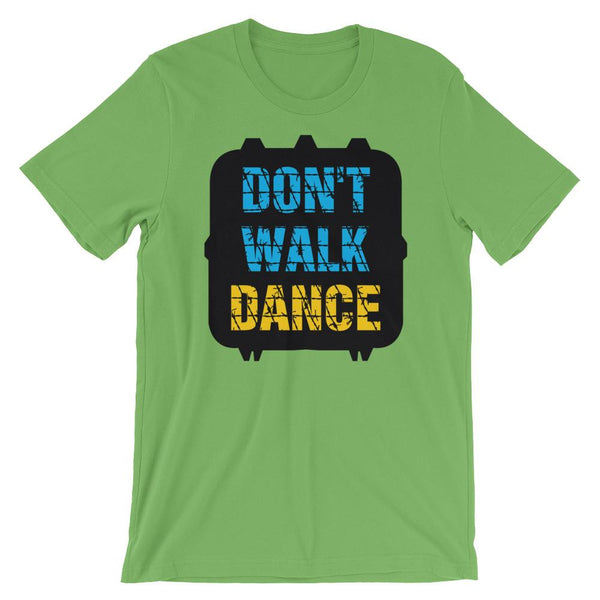 Don't Walk, Dance - Women's T-Shirt (Leaf)