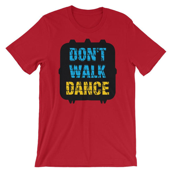 Don't Walk, Dance - Women's T-Shirt (Red)