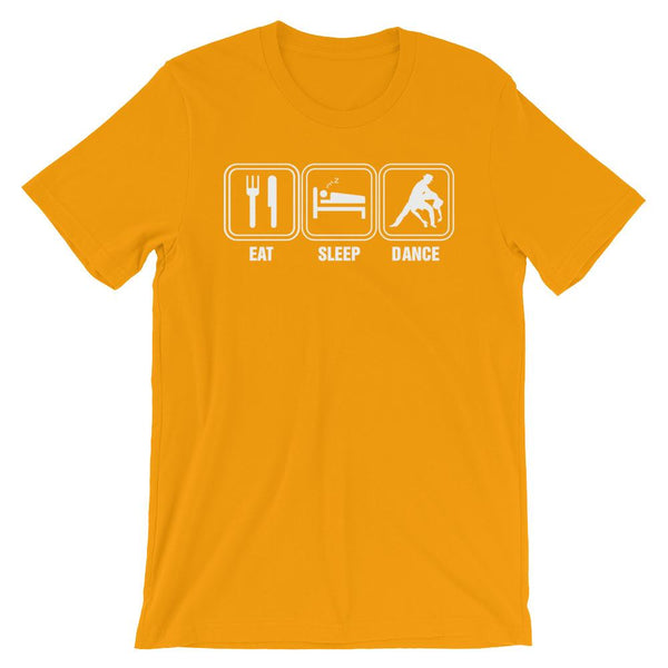 Eat Sleep Dance - Men's T-Shirt (Gold)