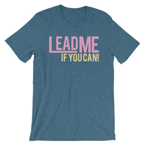 Lead Me If You Can - Women's T-Shirt (Heather Deep Teal)