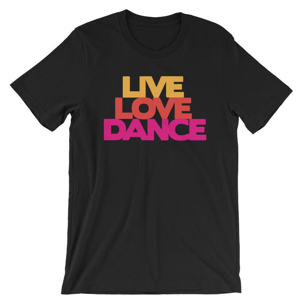 Live Love Dance - Women's T-Shirt (Black)