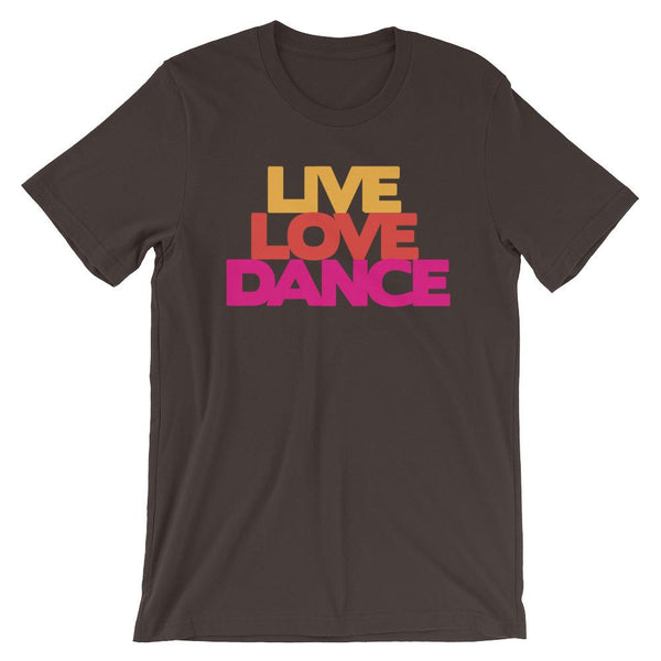 Live Love Dance - Women's T-Shirt (Brown)
